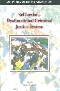 Sri Lanka's Dysfunctional Criminal Justice System